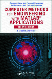 Computer Methods for Engineering with MATLAB® Applications