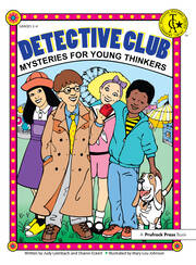 Detective Club Mysteries for Young Thinkers Grades 2-4