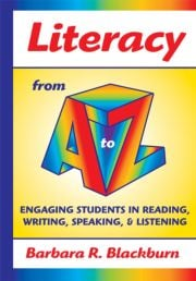 Literacy from A to Z: Engaging Students in Reading, Writing, Speaking, and Listening