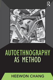 Autoethnography as Method