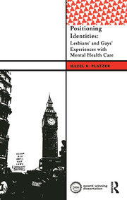 Positioning Identities: Lesbians' and Gays' Experiences with Mental Health Care