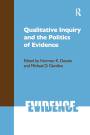 Qualitative Inquiry and the Politics of Evidence - 1st Edition book cover