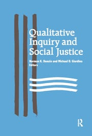 Qualitative Inquiry and Social Justice - 1st Edition book cover