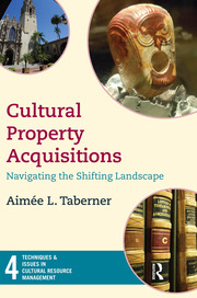 Cultural Property Acquisitions: Navigating the Shifting Landscape