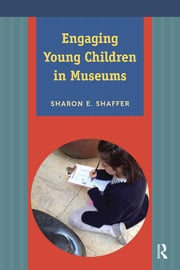 Engaging Young Children in Museums - 1st Edition book cover