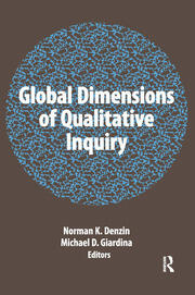 Global Dimensions of Qualitative Inquiry - 1st Edition book cover