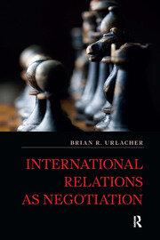 International Relations as Negotiation
