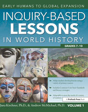 Inquiry-Based Lessons in World History Grades 7-10