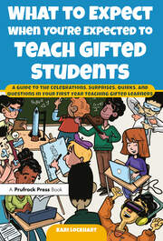 What to Expect When You're Expected to Teach Gifted Students