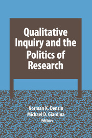 Qualitative Inquiry and the Politics of Research - 1st Edition book cover