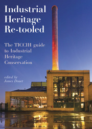 Industrial Heritage and the World Heritage Convention Peter Stott
