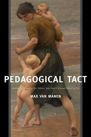 Pedagogical Tact: Knowing What to Do When You Don't Know What to Do