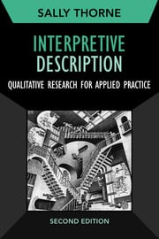 Interpretive Description: Qualitative Research for Applied Practice