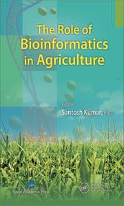 The Role of Bioinformatics in Agriculture