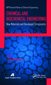 Chemical and Biochemical Engineering: New Materials and Developed Components