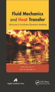Fluid Mechanics and Heat Transfer: Advances in Nonlinear Dynamics Modeling