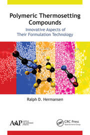 Polymeric Thermosetting Compounds: Innovative Aspects of Their Formulation Technology