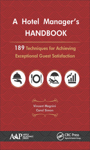 A Hotel Manager's Handbook: 189 Techniques for Achieving Exceptional Guest Satisfaction