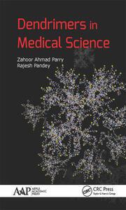 Dendrimers in Medical Science