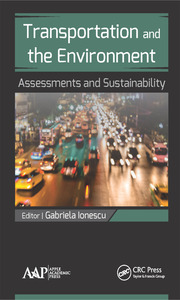 Transportation and the Environment: Assessments and Sustainability