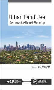 Urban Land Use: Community-Based Planning