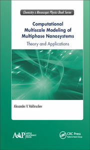 Computational Multiscale Modeling of Multiphase Nanosystems: Theory and Applications