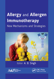 Allergy and Allergen Immunotherapy: New Mechanisms and Strategies