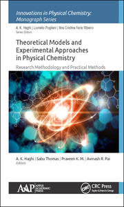 Theoretical Models and Experimental Approaches in Physical Chemistry: Research Methodology and Practical Methods