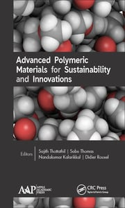 Advanced Polymeric Materials for Sustainability and Innovations