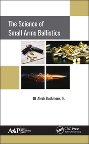 The Science of Small Arms Ballistics