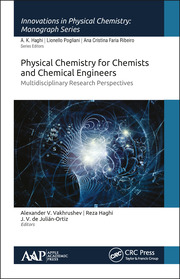 Physical Chemistry for Chemists and Chemical Engineers: Multidisciplinary Research Perspectives