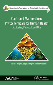 Plant- and Marine- Based Phytochemicals for Human Health: Attributes, Potential, and Use