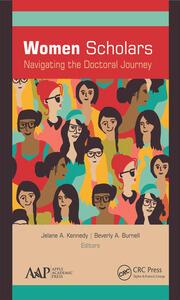 Women Scholars: Navigating the Doctoral Journey