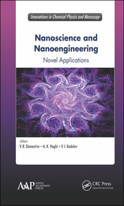 Nanoscience and Nanoengineering: Novel Applications