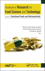 Handbook of Research on Food Science and Technology: Volume 3: Functional Foods and Nutraceuticals