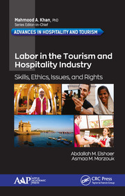 Labor in Tourism and Hospitality Industry: Skills, Ethics, Issues, and Rights