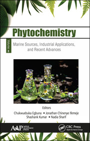 Phytochemistry: Volume 3: Marine Sources, Industrial Applications, and Recent Advances