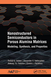 Nanostructured Semiconductors in Porous Alumina Matrices: Modeling, Synthesis, and Properties