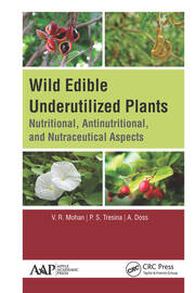 Wild Edible Underutilized Plants: Nutritional, Antinutritional, and Nutraceutical Aspects