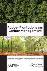 Rubber Plantations and Carbon Management