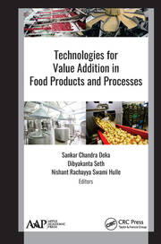 Technologies for Value Addition in Food Products and Processes