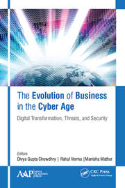 The Evolution of Business in the Cyber Age: Digital Transformation, Threats, and Security