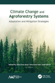 Climate Change and Agroforestry Systems: Adaptation and Mitigation Strategies