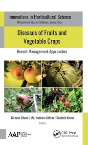 Diseases of Fruits and Vegetable Crops: Recent Management Approaches