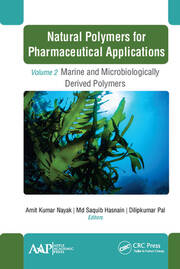 Natural Polymers for Pharmaceutical Applications: Volume 2: Marine- and Microbiologically Derived Polymers