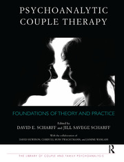 Psychoanalytic Couple Therapy: Foundations of Theory and Practice