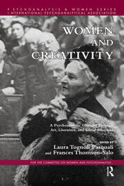 Women and Creativity: A Psychoanalytic Glimpse Through Art, Literature, and Social Structure