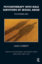 Psychotherapy with Male Survivors of Sexual Abuse: The Invisible Men