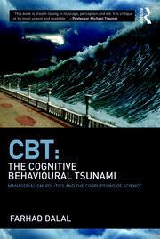 CBT: The Cognitive Behavioural Tsunami