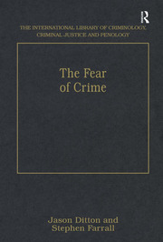 The Fear of Crime